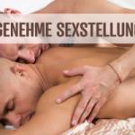 Die angenehmsten Sexstellungen für ihn und ihn kurz erläutert
